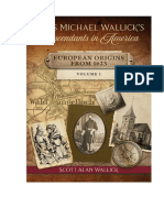Hans Michael Wallick's Descendants in America - European Origins From 1623 - MAIN HISTORY BOOK