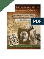 Hans Michael Wallick's Descendants in America - European Origins From 1623 - Volume II Descendant Chart