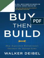 Buy Then Build - by Walker Deibel