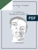 Colec Moçambique 03 - O Nome Na Tradiçao Africana (Colec Cultura e Evangelho 03-Adriano Langa, Ofm)