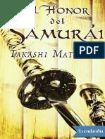 El Honor Del Samurai - Takashi Matsuoka