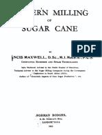 Modern milling of sugarcane