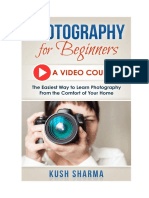 DSLR Photography for Beginners a Step by Step Video Course