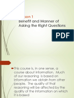 Benefits and Manners of Asking the Right Questions