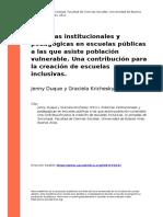 Prácticas Institucionales y Pedagógicas en Escuelas Públicas a Las Que Asiste Población Vulnerable. Una Contribución Para La Creación de Escuelas Inclusivas. Duque y Krichesky