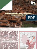 Centro Histórico de Cusco, Persistencia, transformación y gestión
