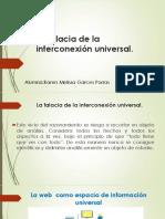 La Falacia de La Interconexión Universal