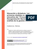 Gudelevicius , Mariana (2008). Educacion y Dictadura. Las Primeras Medidas en Materia Educativa Del Proceso de Reorganizacion Nacional an (..)