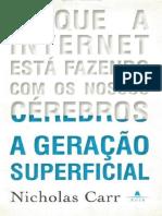 A Geracao Superficial - Nicholar Carr.epub