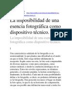 la imposibilidad de una esencia fotográfica como dispositivo técnico