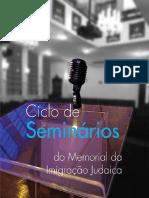 Ciclo de Seminários Do Memorial Da Imigração Judaica (2016)