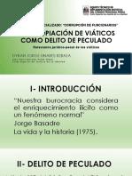 LA APROPIACIÓN DE VIÁTICOS COMO DELITO DE PECULADO (DYRAN JORGE LINARES REBAZA)_ETI PENAL DISTRITAL-CSJLL.pdf