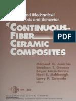 (ASTM Special Technical Publication, 1309) Michael G Jenkins_ ASTM International._ Et Al - Thermal and Mechanical Test Methods and Behavior of Continuous-fiber Ceramic Composites-ASTM (1997)