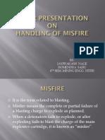 Presentation on handling of misfire