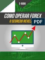 Como Operar Forex -  O Segredo Revelado.pdf