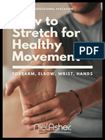 Elbow Forearm and Hand - Stretching for Pain Relief and Rehabilitation