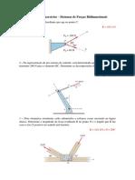 1° Lista de Exercício - Sistemas de Forças Bidimensionais