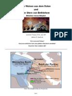 Sollten die Weisen vom Osten Rom destabilisieren? // Der Stern von Bethlehem // Ekbatana versus Babylon.