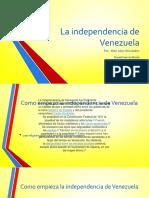 La Independencia de Venezuela [Autoguardado]