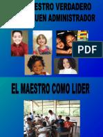 EL MAESTRO VERDADERO LIDER Y BUEN ADMINISTRADOR.ppt
