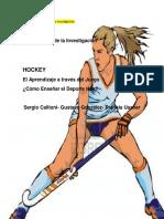 HOCKEY-El Aprendizaje a Traves Del Juego.sergio Callioni- Gustavo González- Patricia Ussher