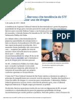 Em HC, Barroso Cita Tendência Do STF de Descriminalizar Uso de Drogas