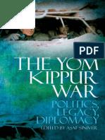[Asaf Siniver] the Yom Kippur War Politics, Diplo(B-ok.org)