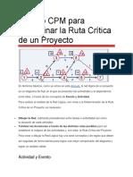 Método CPM Para Determinar La Ruta Crítica de Un Proyecto