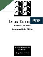Jacques-Alain Miller - Lacan Elucidado - Palestras No Brasil - Discurso Do Método Psicanalitico