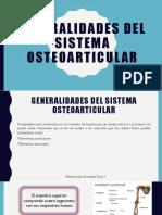 GENERALIDADES DEL SISTEMA OSTEOARTICULAR.pptx