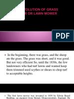 Evolution of Grass Cutter