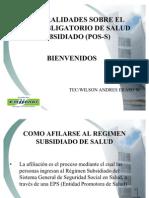 General Ida Des Sobre El Plan Obligatorio de Salud Subsidiado (Pos-s)