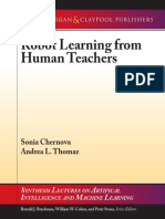 (Synthesis Lectures on Artificial Intelligence and Machine Learning) Sonia Chernova, Andrea L. Thomaz - Robot Learning From Human Teachers-Morgan & Claypool Publishers (2014)