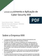 Desenvolvimento e Aplicação de Cyber Security XXX