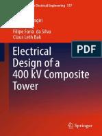 Electrical Design of a 400 KV Composite Tower by Tohid Jahangiri, Qian Wang, Filipe Faria Da Silva and Claus Leth Bak