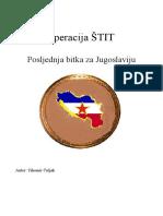 Operacija Štit,  Posljednja bitka za Jugoslaviju