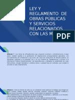 Ley y Reglamento de Obras Públicas y Servicios Relacionados Con Las Mismas