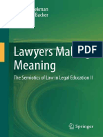 Jan M. Broekman, Larry Catà Backer (Auth.) - Lawyers Making Meaning_ the Semiotics of Law in Legal Education II-Springer Netherlands (2013) (1)