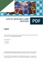 Aspectos Importantes Sobre Oncología