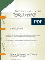 Tratamiento Endovascular Del Accidente Vascular Encefálico Agudo [Autoguardado]