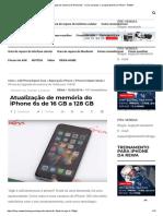 Atualização de Memória Do iPhone 6S - Como Aumentar o Armazenamento No iPhone - REWA