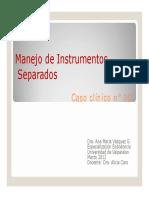 Manejo de Instrumentos Separados