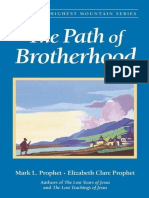 The Path of Brotherhood - Climb the highest mountain series
