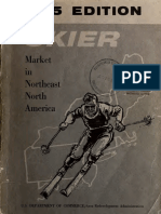 A continued study of the skier market in Northeast North America