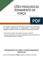 ADAPTAÇÕES FISIOLOGICAS AO TREINAMENTO DE FORÇA