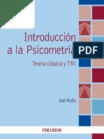 Muñiz Fernández, J. - Introducción a la Psicometría-Ediciones Pirámide (2018).pdf