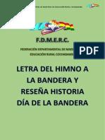 Reseña Historica y Letra Himno a La Bandera