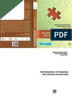 Metodologias de Pesquisas Pós Críticas Em Educação - Dagmar