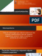 FARMACOLOGIA EM ODONTOPEDIATRIA (revisado rauirys).pptx
