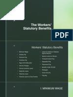 Worker's Statutory Monetary Benefits